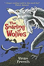 The Snarling of Wolves: The Sixth Tale from…