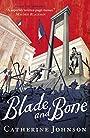Blade and Bone - C Johnson