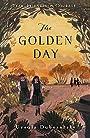 The Golden Day - Ursula Dubosarsky