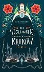 The Dollmaker of Krakow - R. M. Romero