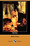 Gorky, Maxim: Mother