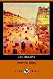Balzac, Honore De: Lost Illusions: Part I, Two Poets