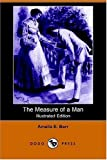 Barr, Amelia Edith (Huddleston): The Measure of a Man