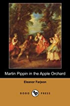 Martin Pippin in the Apple Orchard by…