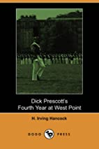 Dick Prescott's Fourth Year at West Point by…