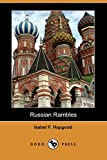 Hapgood, Isabel F.: Russian Rambles (Dodo Press)