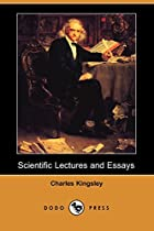 Scientific Lectures and Essays (Dodo Press)…