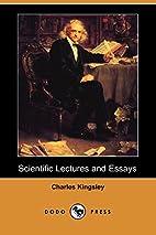 Scientific Lectures and Essays (Dodo Press)…