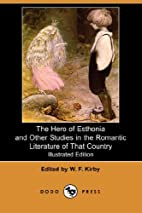 The hero of Esthonia, and other studies in…