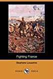 Lauzanne, Stephane: Fighting France