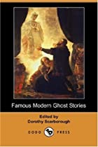 Famous Modern Ghost Stories by Dorothy…