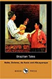 Netto, Coelho: Brazilian Tales (Dodo Press)