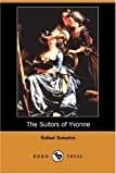 Sabatini, Rafael: The Suitors of Yvonne