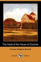 The Head of the House of Coombe by Frances…