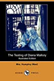 Ward, Humphry: The Testing of Diana Mallory