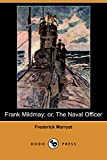 Frederick Marryat: Frank Mildmay; Or, the Naval Officer (Dodo Press)