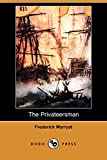 Marryat, Frederick: The Privateersman