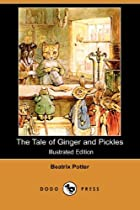 The Tale of Ginger and Pickles by Beatrix…