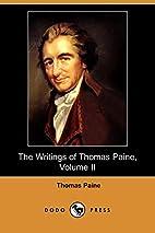 Writings of Thomas Paine - Volume 2…