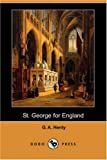 Henty, G. A.: St. George for England: A Tale of Cressy and Poitiers