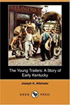 The Young Trailers: A Story of Early…