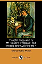 Thoughts Suggested by Mr. Froude's…