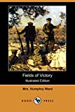 Ward, Humphry: Fields of Victory
