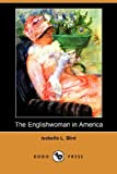 Bird, Isabella: The Englishwoman in America
