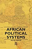 Fortes, M.: African Political Systems