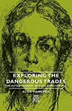 Exploring the Dangerous Trades: The…