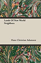 Lands of New World Neighbors by Hans…