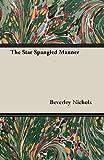 Nichols, Beverley: The Star Spangled Manner