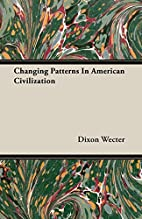 Changing patterns in American civilization…