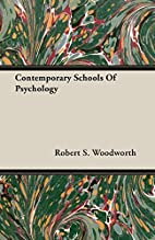 Contemporary schools of psychology by Robert…