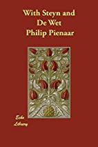 With Steyn and De Wet by Philip Pienaar