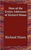 Nixon, Richard: State of the Union Addresses of Richard Nixon