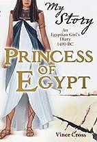 Princess of Egypt: An Egyptian Girl's…