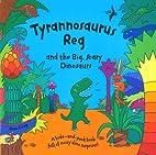 Tyrannnosaurus Reg by Dan Crisp