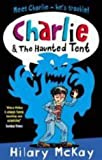 McKay, Hilary: Charlie and the Haunted Tent