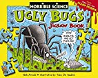 Ugly Bugs Jigsaw Book (Horrible Science) by…
