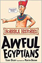 Awful Egyptians (Horrible Histories) by…