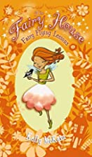 Fairy Flying Lessons (The Fairy House) by…