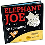 Wojtowycz, David: Elephant Joe is a Spaceman!