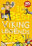 Michael Cox: 10 Best Viking Legends Ever