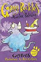 Monster Birthday (Gormy Ruckles) by Guy Bass