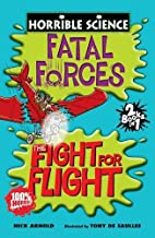 Fatal Forces: AND The Fight for Flight: Two…