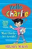 McKay, Hilary: Hello Charlie
