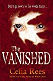 Rees, Celia: The Vanished