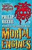 PHILIP REEVE: MORTAL ENGINES (MORTAL ENGINES QUARTET)