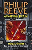 Reeve, Philip: A Darkling Plain (Mortal Engines Quartet)